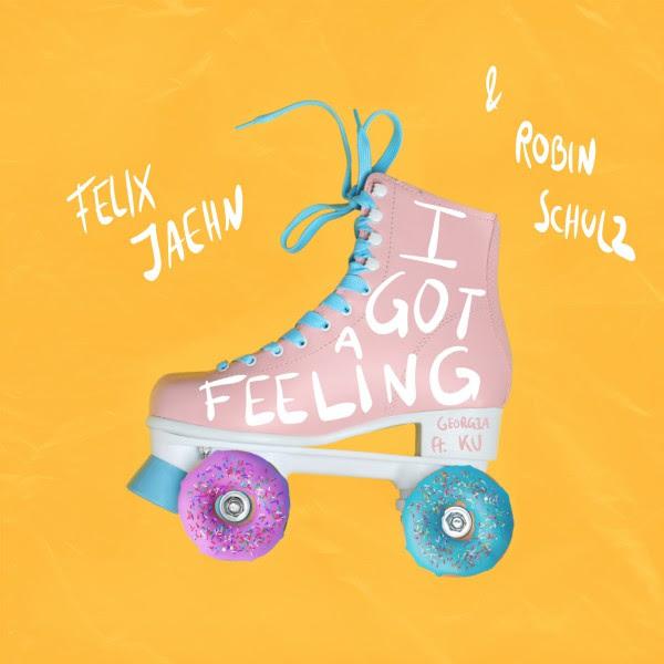 "FELIX JAEHN & ROBIN SCHULZ feat GEORGIA KU ""I GOT A FEELING"""
