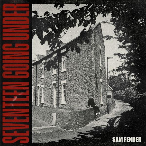 """SAM FENDER – """"Seventeen Going Under"""""""